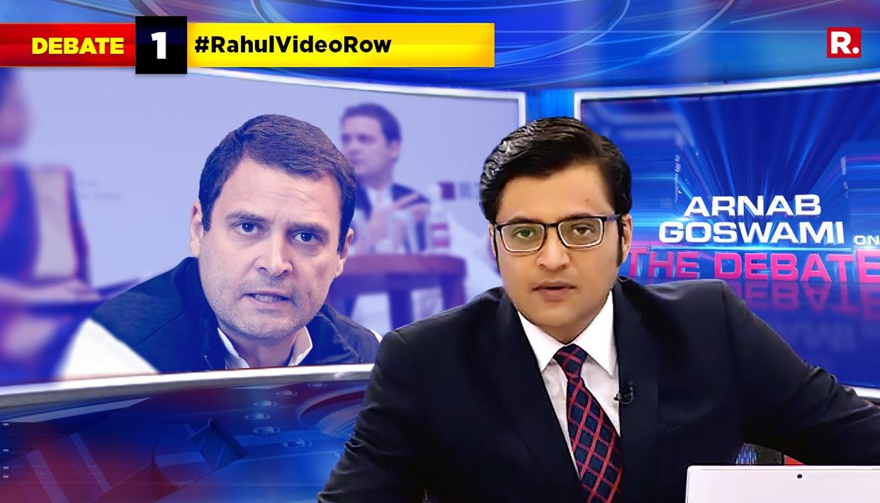 ARNAB on #RahulVideoRow